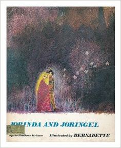 Jorinda and Joringel : a Fairy Tale / by the Brothers Grimm, illustrated by Bernadette Watts