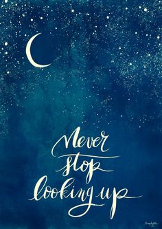 ♡ SUN, MOON, STARS ☆ Never Stop looking up