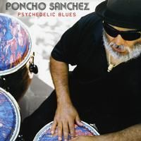 Poncho Sanchez - Psychedelic Blues - Blue Vinyl