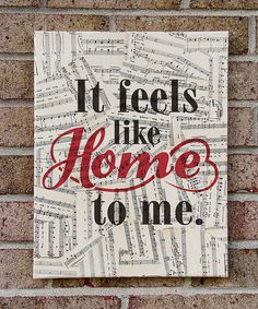 It Feels Like Home to Me Canvas Art on Sheet Music by StoicDesign ...this was our wedding song... Sigh...