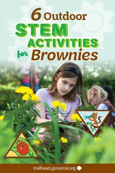 Whether you're on a troop camping trip in the woods or in the backyard with your girl, the outdoors is a great place for girls to develop their STEM skills. Here are 6 Brownie badges and awards that girls can earn as they explore nature. Girl Scout Swap, Daisy Girl Scouts, Girl Scout Leader, Girl Scout Troop, Girl Scout Songs, Girl Scout Activities, Activities For Girls, Stem Activities, Family Activities