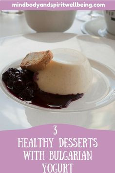 Sweeten your life with these delicious healthy desserts with Bulgarian yogurt. They will boost your metabolism and heal your gut! Yogurt Recipes, Healthy Dessert Recipes, Gourmet Recipes, Delicious Desserts, Yummy Recipes, Cooking Recipes, Bulgarian Yogurt, Panna Cotta, Metabolism Booster