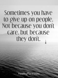 Quotes on mental health, quotes on mental illness that are insightful and inspirational. Plus these mental health quotes are set on shareable images. I Give Up Quotes, Sometimes Quotes, Be Yourself Quotes, You Dont Care Quotes, Giving Up On Love Quotes, Motivational Quotes For Life, Positive Quotes, Inspirational Quotes, Fitness Quotes