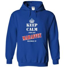 Keep calm and let MAHAFFEY handle it - #gifts for guys #gifts for girl friends. BUY NOW => https://www.sunfrog.com/Names/Keep-calm-and-let-MAHAFFEY-handle-it-imfetqgcny-RoyalBlue-6816420-Hoodie.html?68278