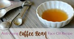 Anti-Aging Coffee Bean Face Oil Recipe Primally Inspired - tightens and smooths under eye area! Rosehip Oil For Skin, Rosehip Oil Benefits, Homemade Coffee Scrub, Coffee Benefits, Face Oil, Homemade Beauty, Coffee Beans, Oil Recipe, Natural Remedies