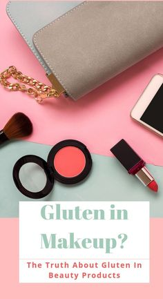It turns that if you are gluten-intolerant, figuring out which foods are safe to eat is not enough. Learn whether gluten in beauty products matter or not Facial For Dry Skin, Sans Gluten, Skin Problems, Organic Beauty, Makeup Junkie, Beauty Skin, Skin Care Tips, The Balm, Beauty Products