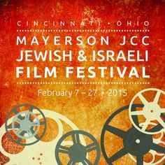 A month-long film festival with 10 screenings including comedy, dramas ripped from headlines, documentaries and thrillers, at five locations across Cincinnati. Jewish Film Festival, Cincinnati, Thriller, Documentaries, Theater, Comedy, Magazine, Movie Posters, Theatres
