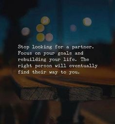 BEST LIFE QUOTES Stop looking for a partner and focus on your goals.. —via https://ift.tt/2eY7hg4