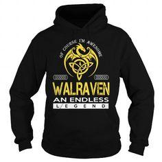 I Love WALRAVEN An Endless Legend (Dragon) - Last Name, Surname T-Shirt Shirts & Tees