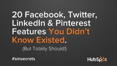 Learn about some of the lesser-known features on your favorite social networks #facebook #linkedin #twitter #pinterest