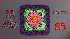 365 Days of Granny Squares Number 81 - YouTube