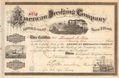 Amazing nautical collectible wit this American Dredging Company stock certificate (1899) Founded in 1867 Philadelphia, Pennsylvania, the company dredged the Delaware River.