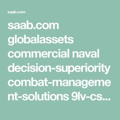 saab.com globalassets commercial naval decision-superiority combat-management-solutions 9lv-cs 9lv-cs_brochure_2015_web.pdf