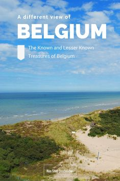 A different view of Belgium: The known and lesser known treasures of Belgium - Non Stop Destination