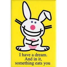 Image detail for -What happy bunny slogan do u like the best ?