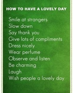 Simple things to do that make your day much better