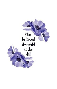 Mothers Day Quotes Discover She believed she could so she did - Girly Inspirational Quote iPhone Case by Sago-Design Ipad Wallpaper Quotes, Quote Backgrounds, Purple Quotes, Girly Quotes, Positive Quotes, Motivational Quotes, Inspirational Quotes, Moon Quotes, Iphone Cases Quotes