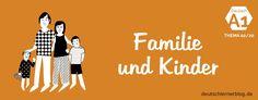 Deutsch lernen – Deutschkurs A1 – Thema 02/20: Familie und Kinder
