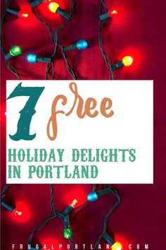 It's that time of year in Portland (and elsewhere in the western world). Here are seven free holiday delights that will get you into the holiday spirit. Stuff To Do, Things To Do, Delicious Restaurant, Western World, Frugal, Portland, Spirit, Activities, Christmas Ornaments