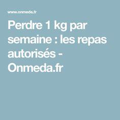 Perdre 1 kg par semaine : les repas autorisés - Onmeda.fr