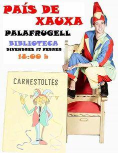 PAÍS DE XAUXA Servei de Biblioteques - Diputació de Girona Biblioteca Palafrugell Divendres 17 Febrer 18:00 h EL REI CARNESTOLTES #paisdexauxa #biblioteca #contacontes #Carnaval2017