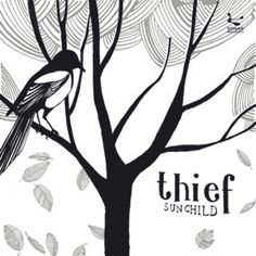 Thief - Sunchild