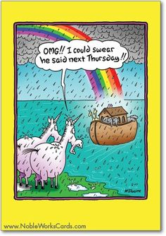 It's never too late to wish you a happy birthday! http://www.nobleworkscards.com/8539-unicorns-miss-ark-funny-cartoons-birthday-card.html