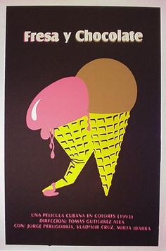 "Cuban Movie poster for the film ""Fresa y Chocolate"". Designer: Hubert Delestre, dates from the 1990"