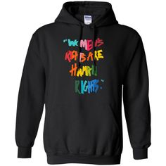 Get 10% OFF ALL Orders with discount code: NEWYEAR2017   Check it out here: http://amytees.com/products/womens-right-are-human-rights-pullover-hoodie-8-oz?utm_campaign=social_autopilot&utm_source=pin&utm_medium=pin