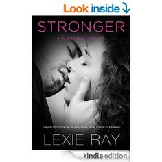 STRONGER (Runaway series Book 1) - Kindle edition by Lexie Ray, Book Cover by Design. Literature & Fiction Kindle eBooks @ Amazon.com.