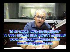 Arte do Equilíbrio - Alcides Melhado Filho - Tema Glândula Pineal - 13-0...