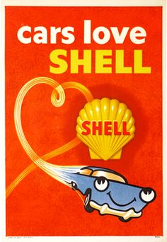 Cars love Shell, 1959 ca. Pin Up Vintage, Pub Vintage, Vintage Metal Signs, Vintage Labels, Vintage Ephemera, Vintage Advertising Posters, Old Advertisements, Vintage Travel Posters, Product Advertising