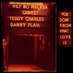 'You Don't Know What Love Is' by Wily Bo Walker Quintet, via SoundCloud