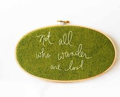 Olive green embroidery hoop / not all who by makenziandmadilyn, $35.00