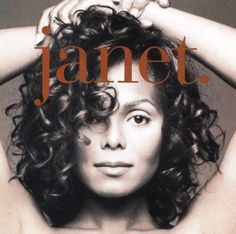 Janet Jackson Another one of my favorite female artists.  Anytime Anyplace, Twenty Four Play, That's the Way Love Goes, Come Back To Me, etc!