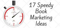 17 Book Marketing Ideas You Can Do In Under 90 Minutes - by Derek Haines...