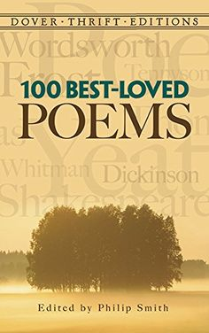 100 Best-Loved Poems (Dover Thrift Editions) by Philip Smith http://www.amazon.com/dp/0486285537/ref=cm_sw_r_pi_dp_DDZqvb043ARE9
