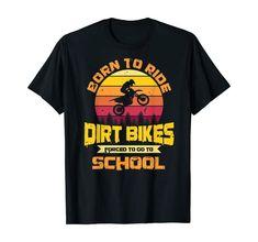 Amazon.com: Born Ride Dirt Bikes School Motocross Off-Roading Jump Stunt T-Shirt: Clothing Motocross Clothing, Dirt Bikes, Stunts, School Outfits, Branded T Shirts, Biking, Cycling, Amazon, Mens Tops
