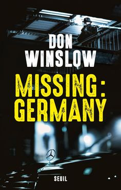 https://flic.kr/p/EjXpcr | Missing : Germany by Don Winslow (French edition). Traduit par : Philippe Loubat-Delranc. Cover photography Edward Olive photographer Madrid Spain. | © Copyright Edward Olive All rights reserved. Todos derechos reservados.  Missing : Germany by Don Winslow (French edition). Traduit par : Philippe Loubat-Delranc. Cover photography Edward Olive photographer Madrid Spain.  www.edwardolive.info/
