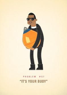 99 Problems. It's your Buoy!