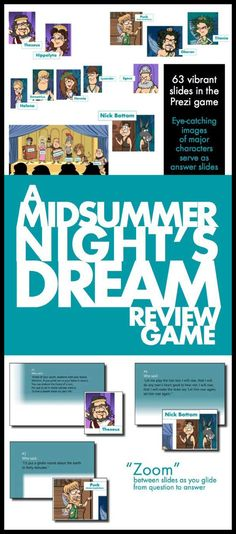 "Throw out the tired review games and dazzle your class with this Prezi, where you'll ""zoom"" from question-to-answer with slick animations and vibrant caricatures. Your students won't even realize they're prepping for their end-of-unit exam on William Shakespeare's A Midsummer Night's Dream because they'll be so excited to play the game!"
