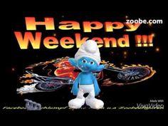 Freitag - Komm, wir düsen ins Wochenende ♥♥♥♥♥ Lustige Schlümpfe, Zoobe,...
