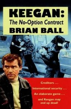 Keegan: The No-Option Contract, by Brian Ball (Paperback)