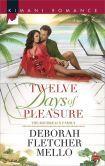 Twelve Days of Pleasure (Harlequin Kimani Romance Series #401)
