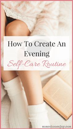 Do you have an evening self-care routine? If you're a mom, having a nighttime ritual to refresh, refuel, and rejuvenate is a must. You'll have less stress, sleep better, and be a better you!