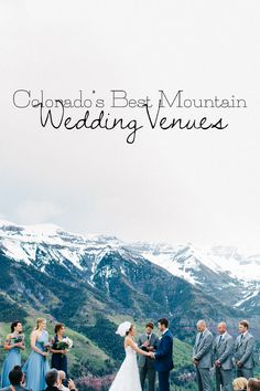 If you're anything like me and your heart stops a beat as you gaze into the  majesty of mountains, then its no surprise that you'll want your wedding  day to be on a mountain top that takes your breath away as much as your  partner does. Read more on my blog about my favorite mountain wedding  venues in Colorado.