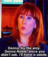 30 Days of Doctor Who (New Series) → Day 2: Favorite female companion  ↳Donna Noble
