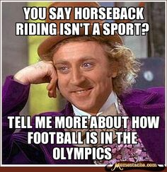 you say horseback riding isn't a sport - Google Search
