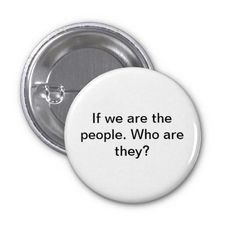 We the Ppeople Pins