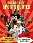 Wise, sarcastic, hilarious and memorable quotes from larger-than-life stars of professional sports.   What do you get when you put the world's best hockey players, baseball players, basketball stars, football players and golfers along with their coaches and bosses together in one book? A cornucopia of funny and witty observations that fans will love.